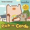 Pick a Cerdo