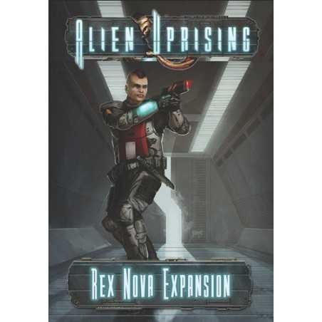 Alien Uprising: Rex Nova Expansion