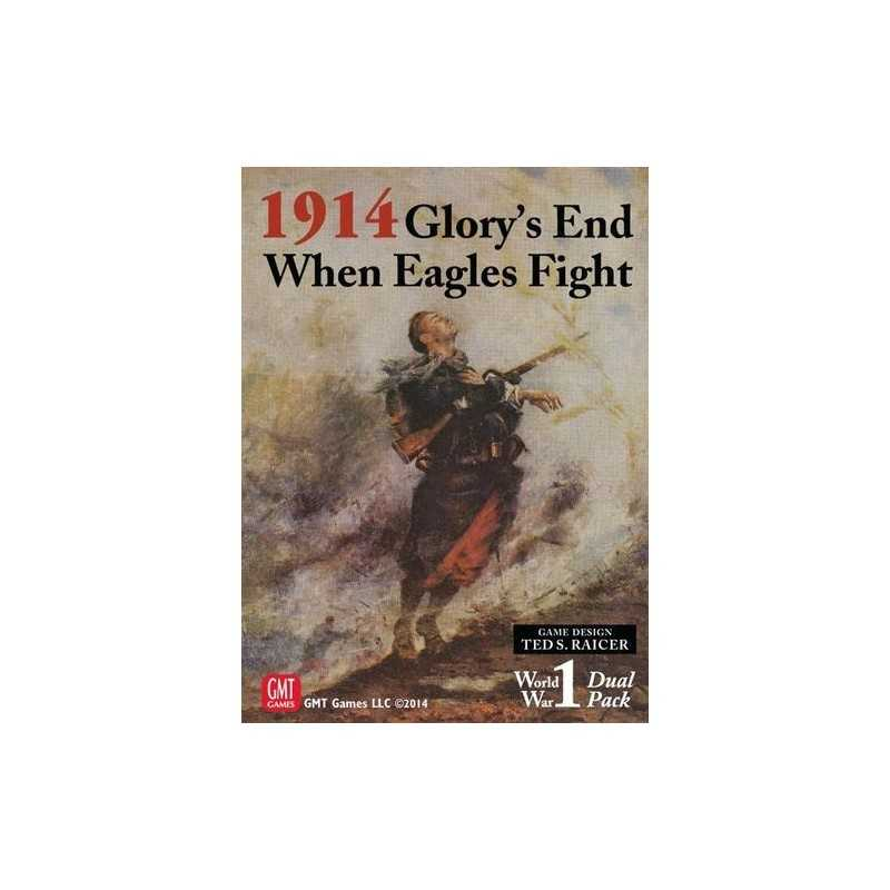 1914: Glory's End When Eagles Fight