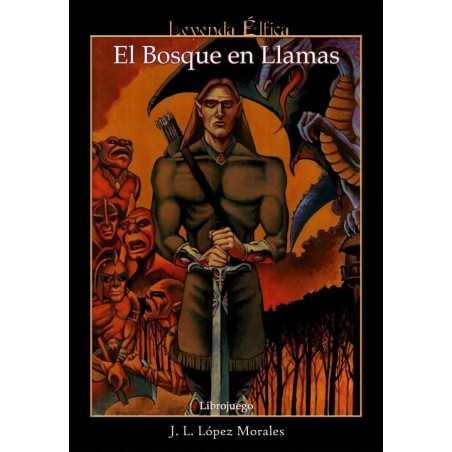 Leyenda Elfica: El bosque en llamas