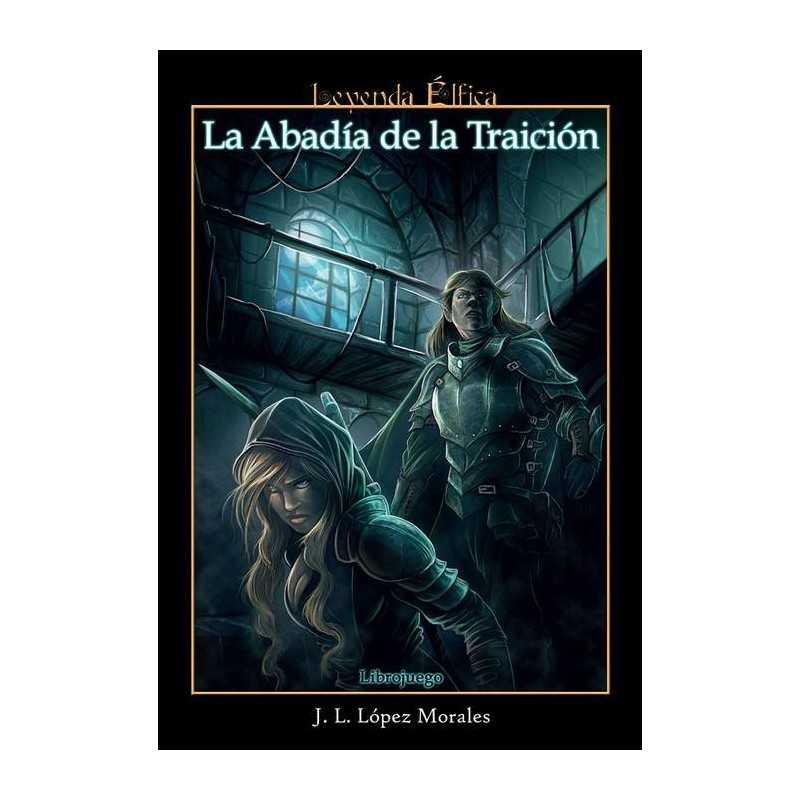Leyenda elfica: La abadia de la traicion