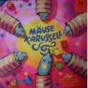 Carrusel de Ratones (MAUSE KARUSSELL)