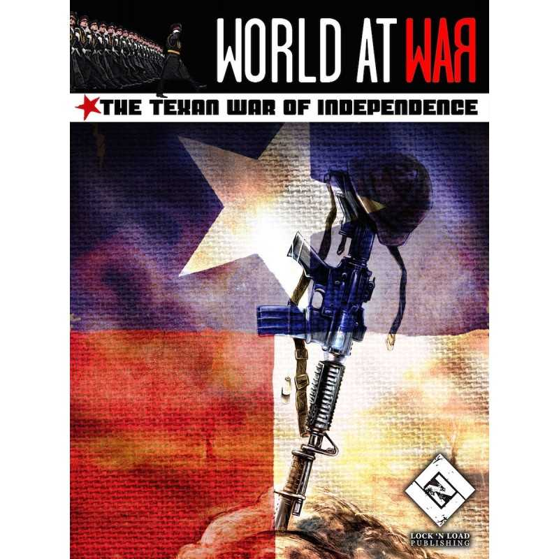 World at War The Texan War of Independence