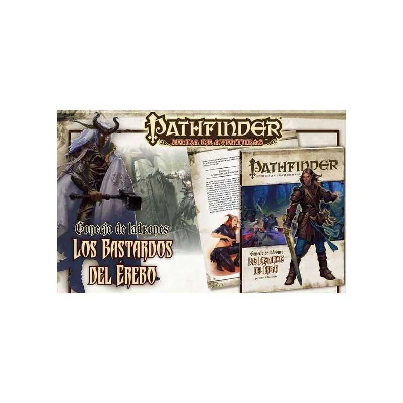 Pathfinder Consejo de ladrones 1: Los bastardos del érebo