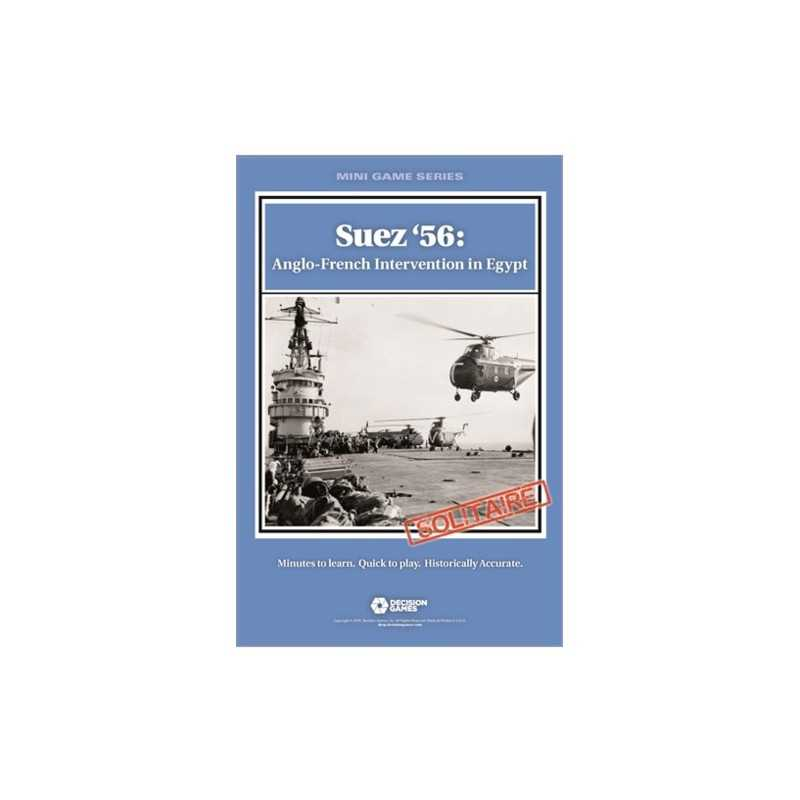 Suez '56: Anglo French Intervention in Egypt