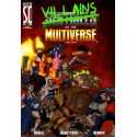 Villains of the Multiverse Sentinels of the Multiverse