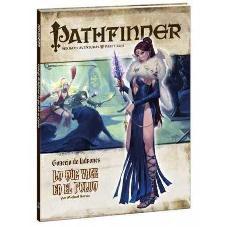 Pathfinder Concejo de ladrones 3: Lo que yace en el polvo