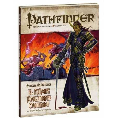 Pathfinder Concejo de ladrones 6: El príncipe doblemente condenado