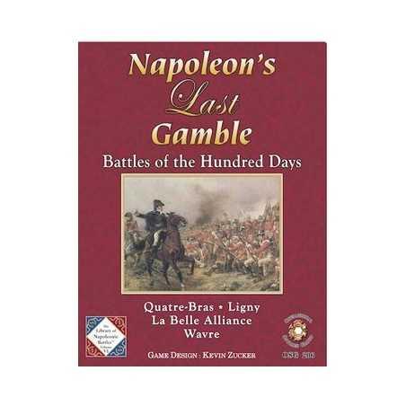 Napoleon's Last Gamble