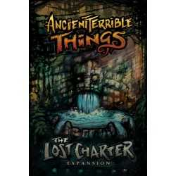 Ancient Terrible Things The Lost Charter