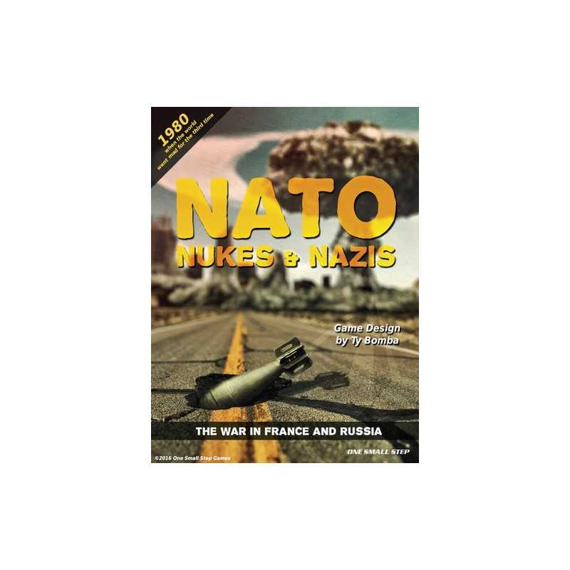 NATO, Nukes & Nazis 2: The War in France & Russia