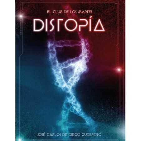 El Club de los Martes: Distopía + promo