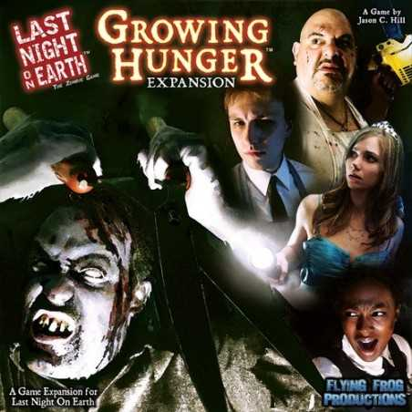 Last Night On Earth Growing Hunger