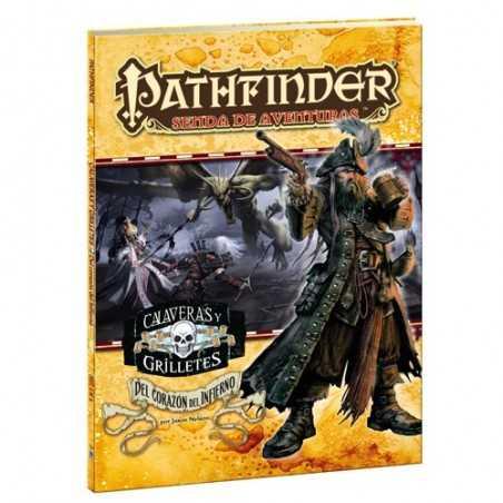Pathfinder Calaveras y grilletes 6 Del corazón del infierno