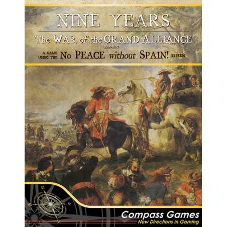 Nine Years The War of the Grand Alliance 1688-1697