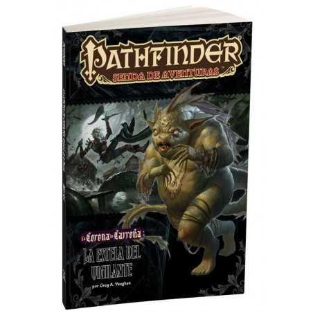 Pathfinder La corona de carroña 4 La estela del vigilante