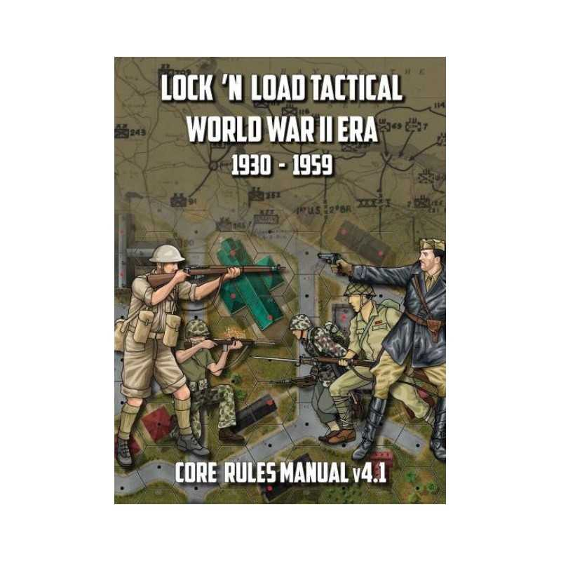 Lock 'n Load Tactical World War 2 Era Core Rules Book v4.1