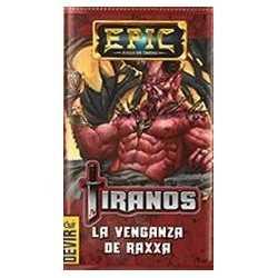 Tiranos LA VENGANZA DE RAXXA expansión Epic