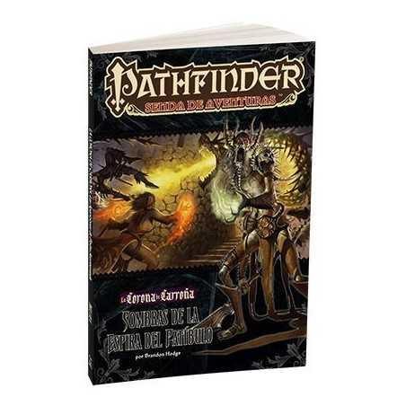 Pathfinder La corona de carroña 6 sombras de la espira del patíbulo