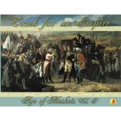 Age of Muskets Volume I - Tomb for an Empire
