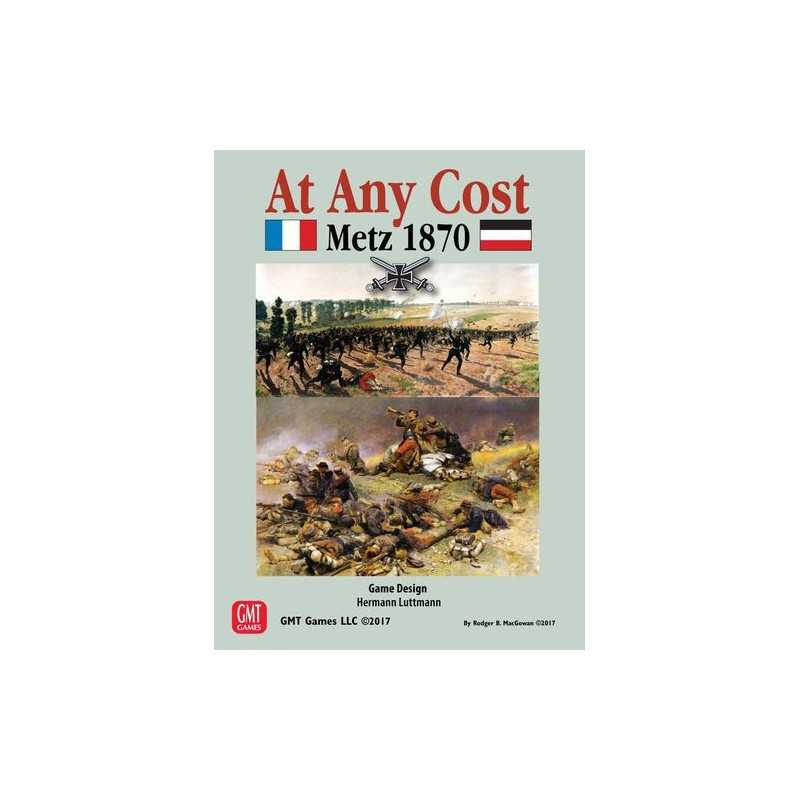 At Any Cost Metz 1870