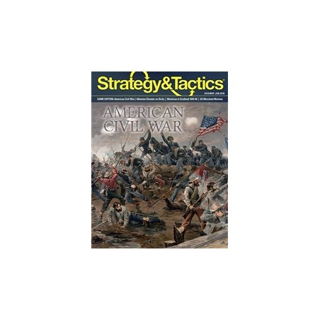 Strategy & Tactics 310 The American Civil War