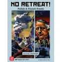 No Retreat 3 The French and Polish Fronts