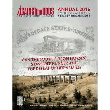 ATO Annual Confederate Rails Railroading in the American Civil War