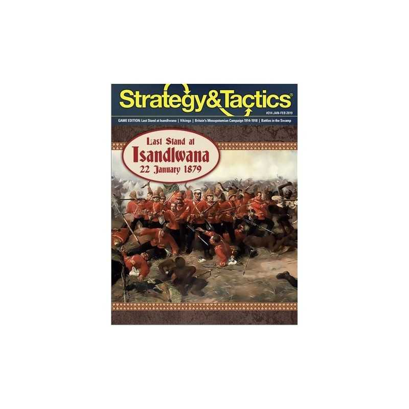 Strategy & Tactics 314 Last Stand at Isandlwana