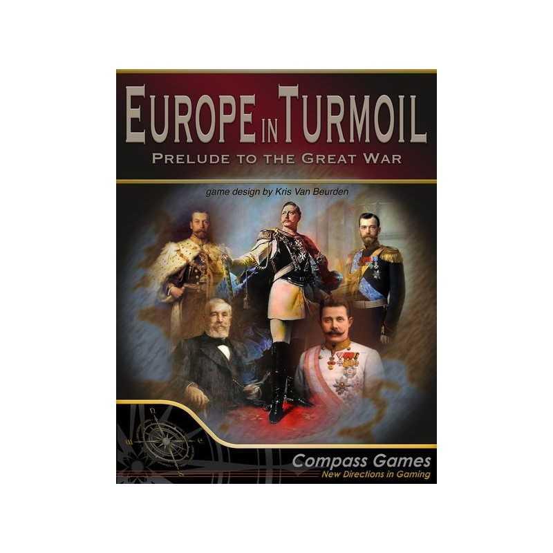 Europe in Turmoil Prelude to the Great War