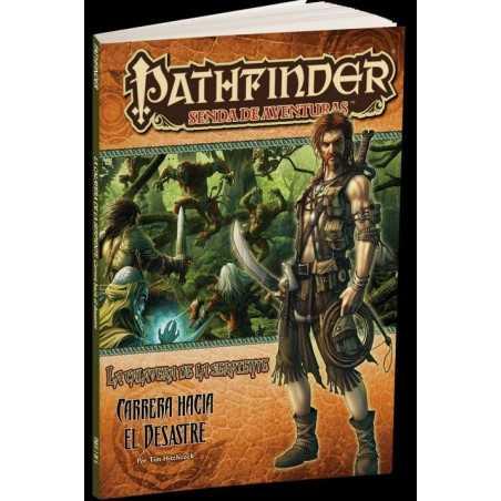 Pathfinder La calavera de la serpiente 2 Carrera Hacia el Desastre