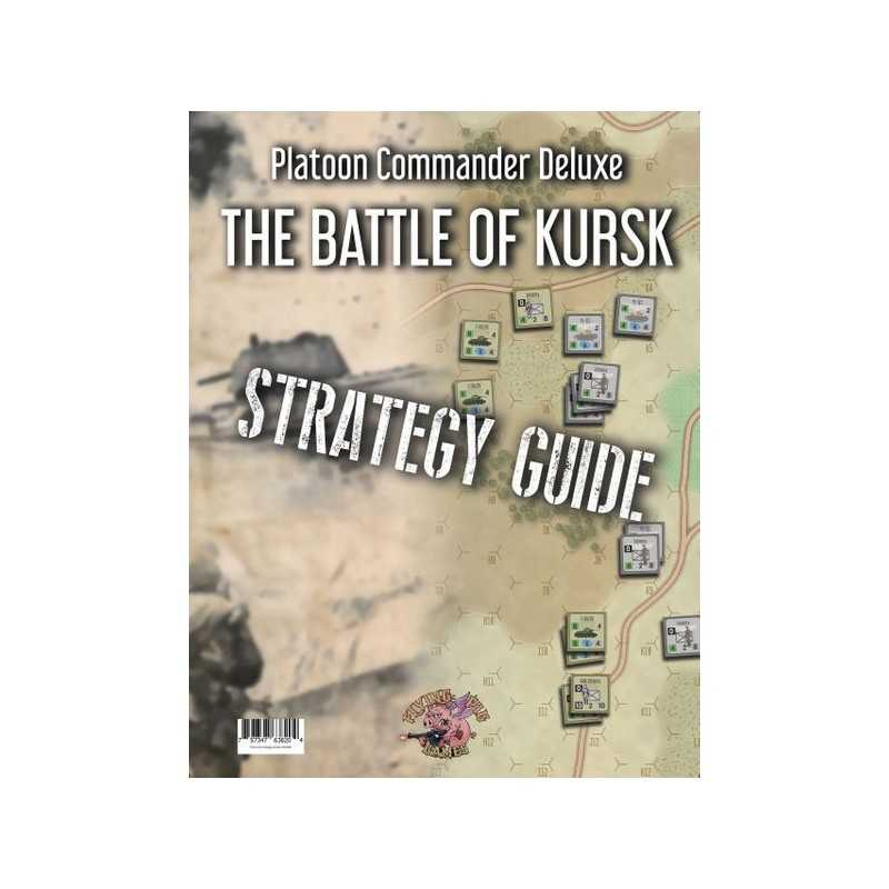 Kursk Strategy Guide Platoon Commander Deluxe