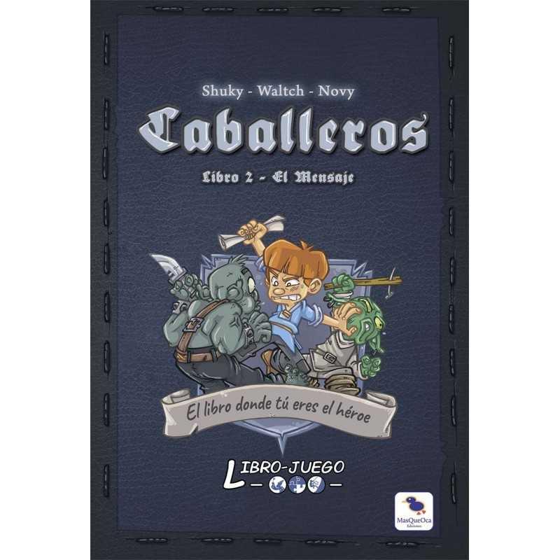 Libro juego CABALLEROS 2 EL MENSAJE