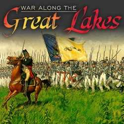 War Along the Great Lakes