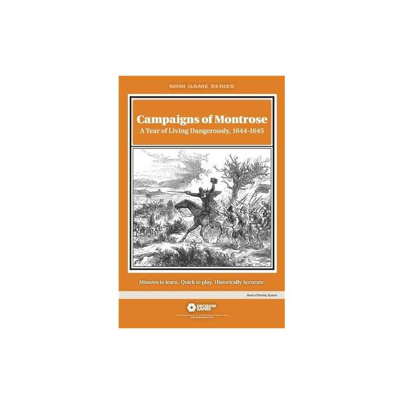 Campaigns of Montrose A Year of Living Dangerously 1644-1645