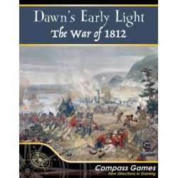 Dawn's Early Light: The War of 1812