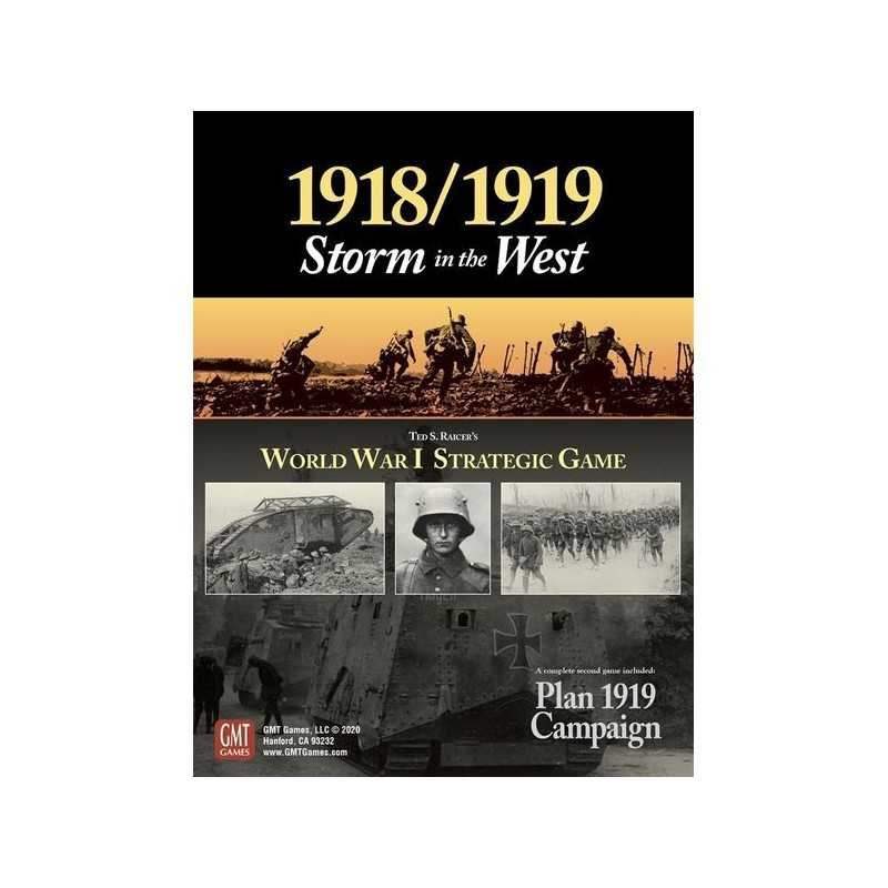 1918 -1919: Storm in the West