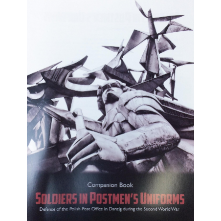 Soldiers in Postmen's Uniforms Companion Book