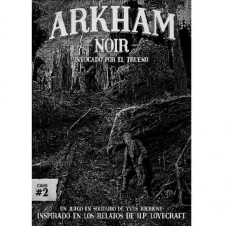 En Arkham Noir 2 Invocado por el trueno