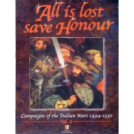 All is lost save Honour
