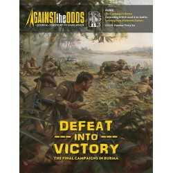 ATO 36 Defeat Into Victory: The Final Campaigns in Burma