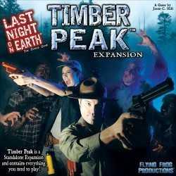 Last Night On Earth Timber peak