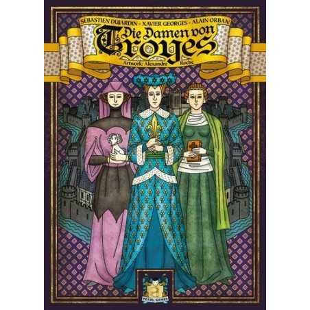 Die Damen von Troyes (The Ladies of Troyes)
