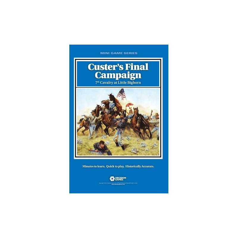 Custer's Final Campaign