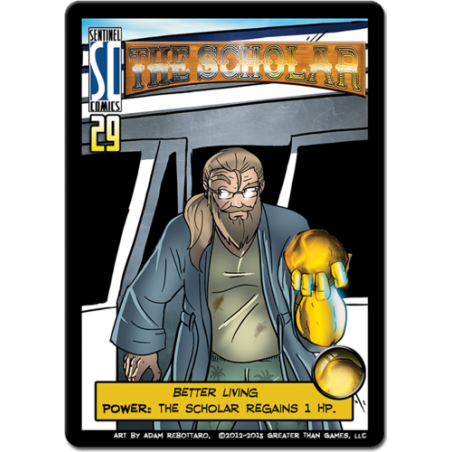 The Scholar Hero : Sentinels of the Multiverse