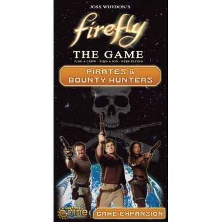Firefly Pirates and Bounty Hunters